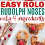 Easy Rolo Pretzel Rudolph Noses