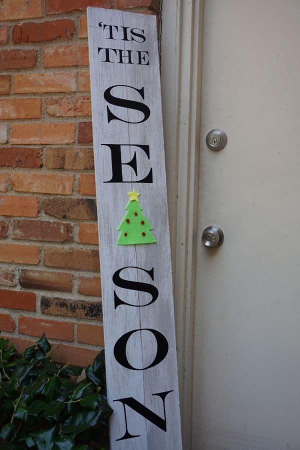 DIY Tis the Season Porch Leaner Sign
