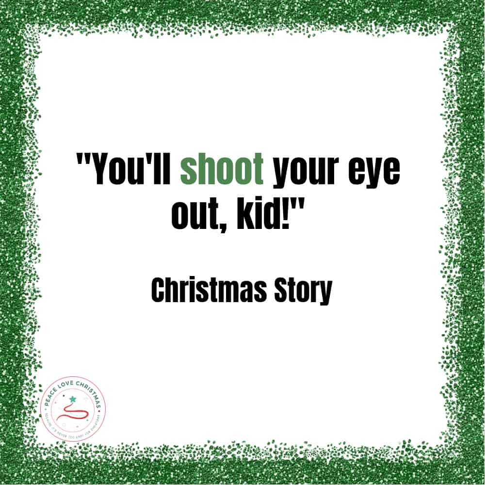 Christmas quote from A Christmas Story