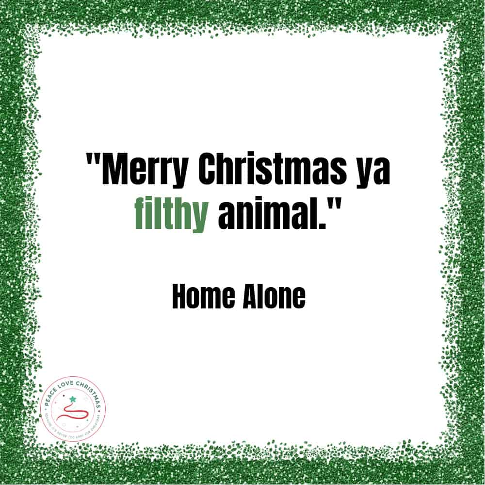 Christmas quote from Home Alone
