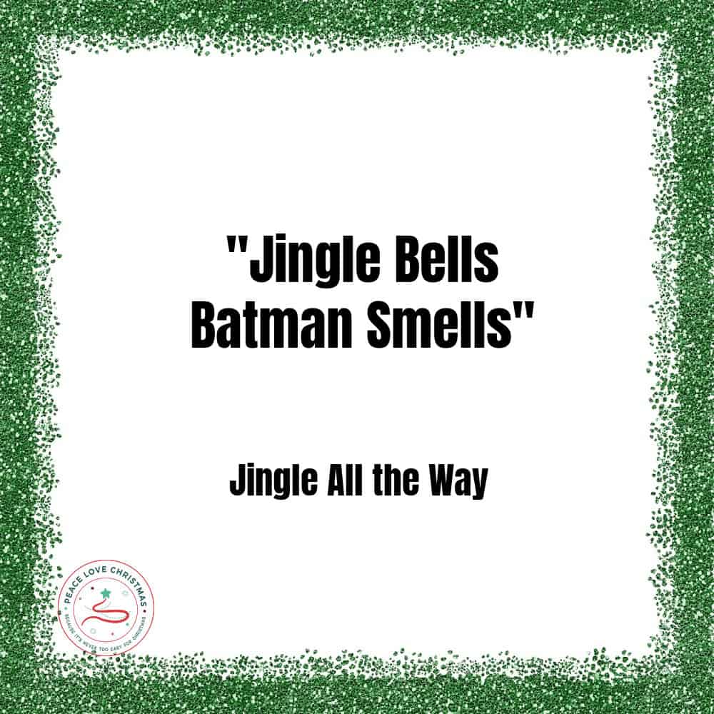 Christmas quote from Jingle all the Way