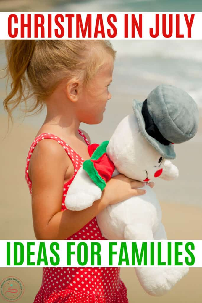 Christmas in July Ideas for the Family